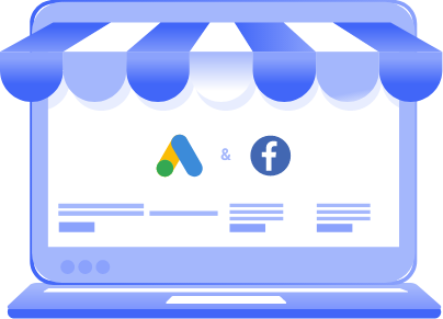 Facebook Ads and Google Ads for E-commerce